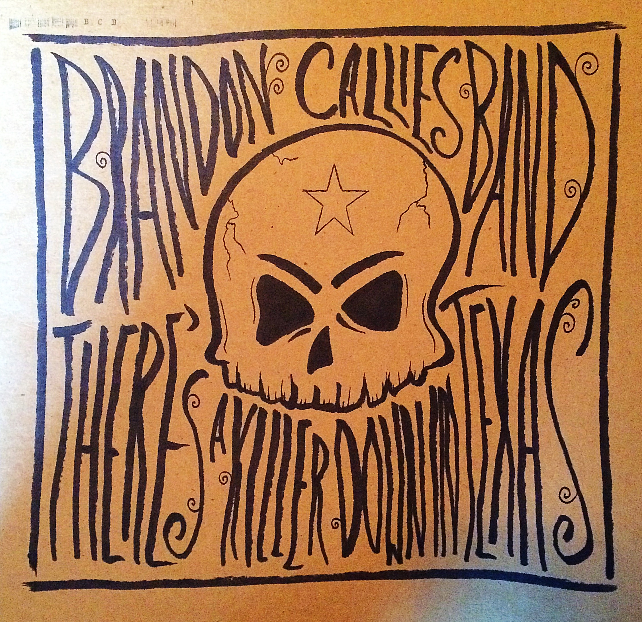 """There's a Killer Down in Texas"" by Brandon Callies Band // Vinyl Jacket"