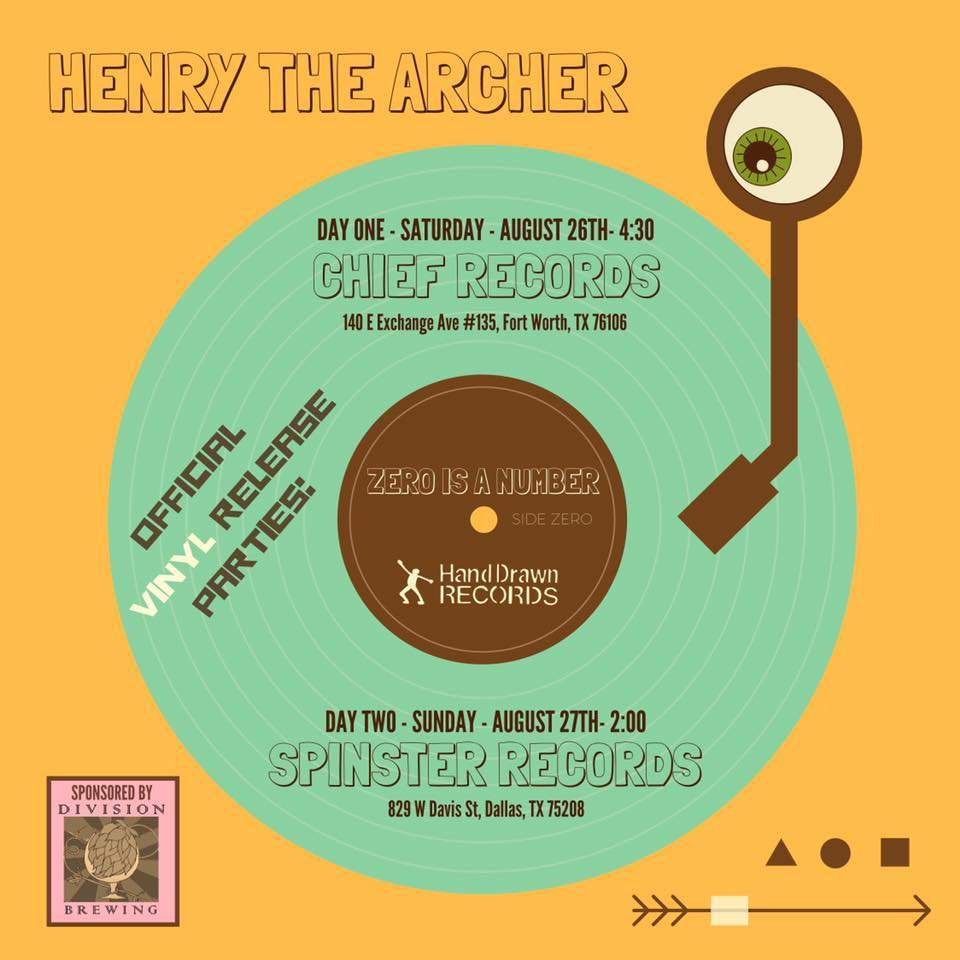 "Henry the Archer ""Zero Is a Number"" Vinyl Release Parties"